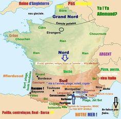 Comment les sudistes voient la France et les autres pays qui les entourent. Vous confirmez ?