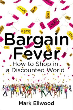 BARGAIN FEVER: When Coca-Cola offered the first retail coupon in the 1880s, customers were thrilled. Today, one in four Americans will buy something only if it's on sale, and almost half of all merchandise carries a promotional price. The relentless pursuit of deals has totally disrupted the relationship between buyers and sellers. In this playful, well-researched book, journalist Mark Ellwood investigates what happens to markets when everything's negotiable.