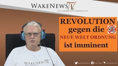 REVOLUTION gegen die NEUE WELT ORDNUNG ist imminent – Wake News Radio/TV