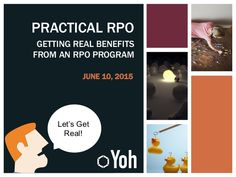 Recruitment Process Outsourcing Benefits: Getting Real Benefits from an RPO Program