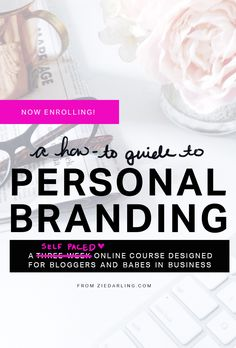 ziedarling.com | a how to guide to personal branding for bloggers and business babes class