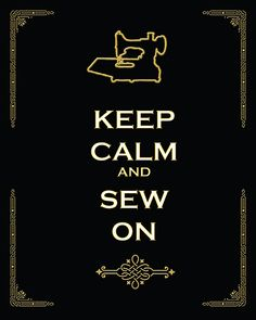 Keep Calm and Sew on Singer Featherweight poster by J. Price, please follow the pin to see more!
