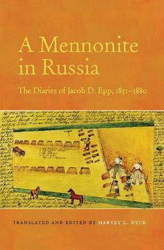 """Read """"A Mennonite in Russia The Diaries of Jacob D. Epp, by Harvey L. Dyck available from Rakuten Kobo. In the lives of ordinary people are the truths of history. Such truths abound in the diaries of Jacob Epp, a Russian Men. Character Is Destiny, Dorothy Day, Canadian History, University Of Toronto, My Heritage, Sweet Memories, School Teacher, Family History, Genealogy"""
