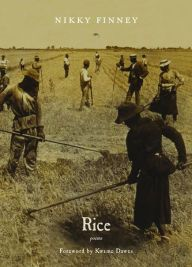 Rice: Poems by Nikky Finney | 9780810152328 | Paperback | Barnes & Noble