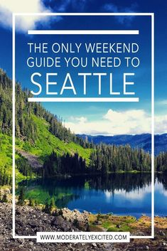 The only weekend guide you need to see the coolest off-the-beaten-path (and touristy places of course) over a long weekend in Seattle, WA!