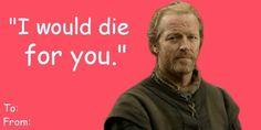 Jorah Mormont | Game Of Thrones Valentines #gameofthrones #valentinesday