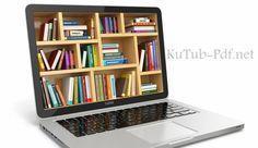 أقسام وتصنيفات موقع كتب PDF | تحميل وقراءة كتب عربية إلكترونية مجانية بروابط مباشرة | تصنيفات الكتب
