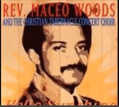 *Audio* Surrender To His Will: Rev. Maceo Woods & The Christian Tabernacle Concert Choir Sunshine Music, Hello Sunshine, Heavenly Father, Names Of Jesus, Woods, Christian, Concert, Audio, Choirs