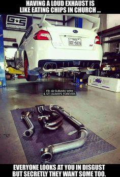 Loud Exhaust ...