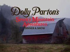 Dolly Parton's Smoky Mountain Adventures Dinner Show