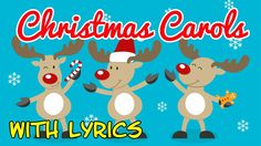 ♫ Christmas Carols for Children with Lyrics ♫ Christmas Songs for Kids w...