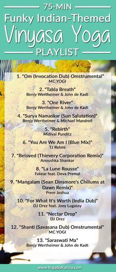 75 Min Vinyasa Flow Yoga Music Playlist More from my siteSpotify Playlists for Vinyasa Yoga Classes Yoga Nidra, Vinyasa Yoga, Bikram Yoga, Yoga Sequences, Yin Yoga, Chakra Yoga, Kundalini Yoga, Qi Gong, Yoga Challenge