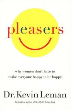 Pleasers by Dr. Kevin Leman