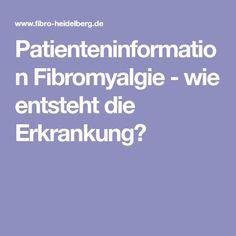 Patienteninformation Fibromyalgie - wie entsteht die Erkrankung?