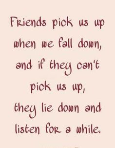 Friends picks us up when we fall