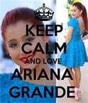 keep calm and love ariana grande - Bing Images