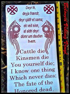 """A quote from the Hávamál. The first section Gestaþáttr, the """"guest's section"""". Stanza 77 has been known to be quoted for funerals and when remembering ancestors. Having both the old tounge and the new tongue in one space fills you up with a pride. Raven wings brush the sides and simple knots adorn the top."""