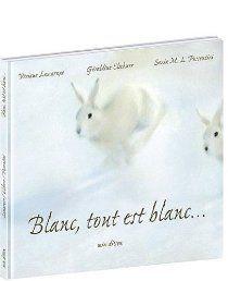 Blanc, tout est blanc... par Viviane Lamarque