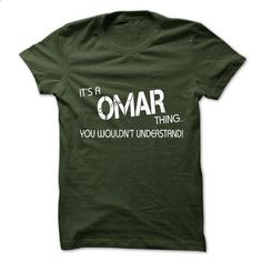Its A OMAR Thing.You Wouldns Understand.Hot T-shirt! - #tshirt logo #sweater diy. PURCHASE NOW => https://www.sunfrog.com/No-Category/Its-A-OMAR-ThingYou-Wouldns-UnderstandHot-T-shirt.html?68278