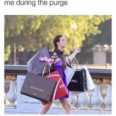 Me during the purge, 100%
