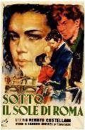 SOTTO IL SOLE DI ROMA regia di Renato Castellani con Alberto Sordi, Liliana…