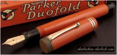 Arthur Conan Doyle wrote his later Sherlock Holmes novels with a Parker Duofold Fountain Pen.