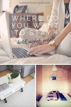 Hotel, Airbnb, VRBO - Where do you want to stay?