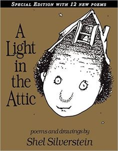 Happy B-Day Shel Silverstein, Thanks for A Light in the Attic and Where the Sidewalk Ends! My kids are now reading these poems  their kids.