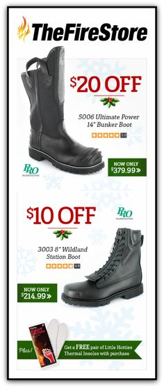 Until tomorrow, Dec. 6th, at 11:59 p.m., save up to $20 on the no.1 structural fire boots in America: the Pro Warrington 5006 Ultimate Power 14-Inch Bunker Boots by Honeywell Safety, featuring a lightweight, comfortable, and performance-driven design and patented features that provide advanced protection. As an added bonus, you'll get a free pair of Little Hotties Thermal Insoles – the perfect way to keep your digits toasty warm – with your purchase (no promo code needed).