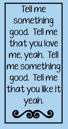 Rufus - Tell Me Something Good - song lyrics, song quotes, songs, music lyrics, music quotes,