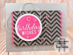 Card by Lisa Henke. Reverse Confetti stamp set: Roundabout Additions. Confetti Cuts: Circles 'n Scallops and Double Edge Scallop Border. Birthday card.