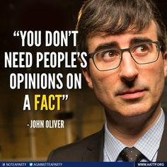 I am in*loveeee* with John Oliver. John Oliver, Great Quotes, Me Quotes, Inspirational Quotes, Quotable Quotes, Motivational, Hank Green, Science, We Are The World