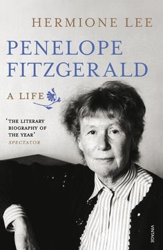 Penelope Fitzgerald by Hermione Lee | 26 Very Important Nonfiction Books You Should Be Reading
