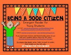 Being a Good Citizen EMERGENT READER. Social Studies for Young Students. $
