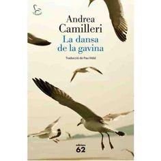 ESTIU-2016. Andrea Camilleri. La dansa de la gavina. N(CAM)DAN. Intriga