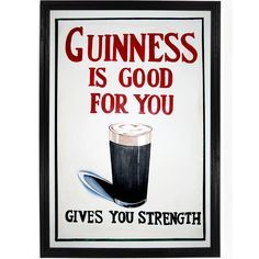 Vintage Guinness Gives You Strength Ad Poster. We visited the Guinness distillery or factory in Dublin, Ireland several years ago.