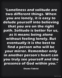 Sufi Quotes, Poetry Quotes, Spiritual Quotes, Islamic Quotes, Words Quotes, Shams Tabrizi Quotes, Solitude Quotes, Forty Rules Of Love, Rumi Poem