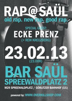 """Welcome to the second edition of Rap @ Saül!    https://www.facebook.com/events/332717696846332/    For this night we are proud to present to you our Special Guest:    """"ECKE PRENZ"""" consisting of Breaque & V.Raeter."""