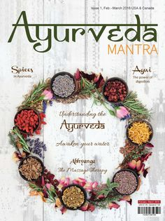 Very proud to announce the inaugural issue of Ayurveda Mantra magazine. We hope you will find Ayurveda Mantra Informative and that it will become an essential part of your personal and professional life.  Paul Batth