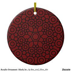 Hang Acrylic ornaments from Zazzle on your tree this holiday season. Holiday Traditions, Metal Art, Mandala, Traditional, Christmas Ornaments, Holiday Decor, Brown, Black, Design