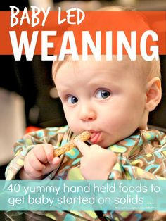 #Baby-led-weaning with lots of #yummy hand held foods is the best way to prevent your child become a picky eater later on ...:
