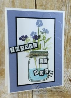 Stamp Crazy with Alison! Mason Jar Cards, Love Jar, Acetate Cards, Alphabet Stamps, Free Cards, Love Stamps, Bird Cards, Thanksgiving Cards, Creative Cards