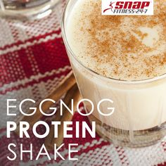 ... the season to drink eggnog! Enjoy it in a protein packed eggnog shake