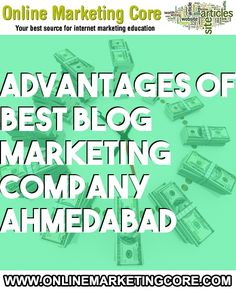 Blog Marketing is the most beneficial method to spread your business publically on the internet On the other hand you don t have to wait for... URL: http://blog.onlinemarketingcore.com/6654/advantages-of-best-blog-marketing-company-ahmedabad/ Tags: #linkbuilding #seo #marketing #searchengineoptimization #searchenginemarketing #blogmarketing #marketingcompanies #internetmarketing #seomarketing #blogpromotion
