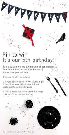 #PinToWin for our #birthday celebrations! Create your #party board for #Farfetch5 & you could #Win £500 to spend on #Farfetch...