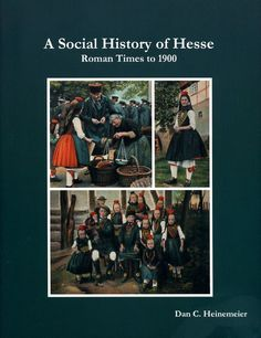A Social History of Hesse: Roman Times to 1900
