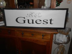 Be OUR GUEST  Vintage Antique Style  primitive wood sign  w/raised border #NaivePrimitive