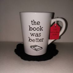 The Book Was Better Mug - Book Lover - Book Mug - Hand Painted - Free Customization -Great Gift For Reader - Coffee and Books -Tea and Books by MyFunnyMugs on Etsy