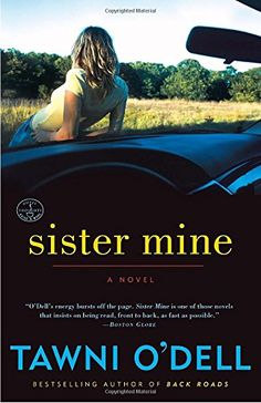 Sister Mine: A Novel by Tawni O'Dell