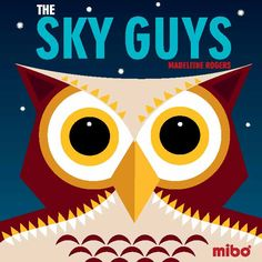 *Coming soon* in the Mibo board book series: The Sky Guys